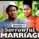 Sorrowful Marriage Season 3 & 4 [Nollywood Movie]