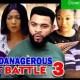 Dangerous Battle Season 3 & 4 [Nollywood Movie]