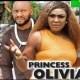 Princess Olivia Season 1 & 2 [Nollywood Movie]