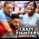 Crazy Fighters Season 11 & 12 [Nollywood Movie]