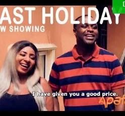 Last Holiday [Yoruba Movie]