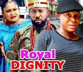 Royal Dignity Season 3 & 4 [Nollywood Movie]