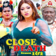 Close To Death Season 1 & 2 [Nollywood Movie]