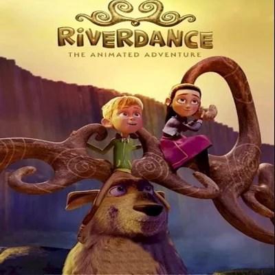 Riverdance The Animated Adventure (2021)