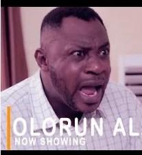 Olorun Alagbara [Yoruba Movie]