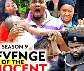 Revenge Of The Innocent Season 9 [Nollywood Movie]