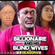 Billionaire And His Blind Wives Season 1 & 2 [Nollywood Movie]