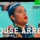 House Arrest [Yoruba Movie]