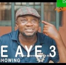 Ile Aye Part 3 [Yoruba Movie]