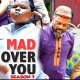 Mad Over You Season 7 & 8 [Nollywood Movie]