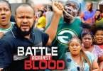 Battle Against Blood Episode 5 & 6 [Nollywood Movie]