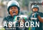 Last Born Part 3 [Yoruba Movie]
