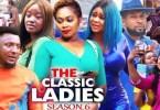 The Classic Ladies Season 5 & 6 [Nollywood Movie]