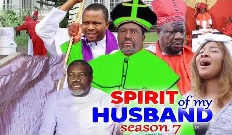 The Spirit Of My Husband Season 7 & 8 [Nollywood Movie]