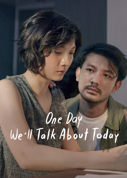 One Day We'll Talk About Today on Netflix USA