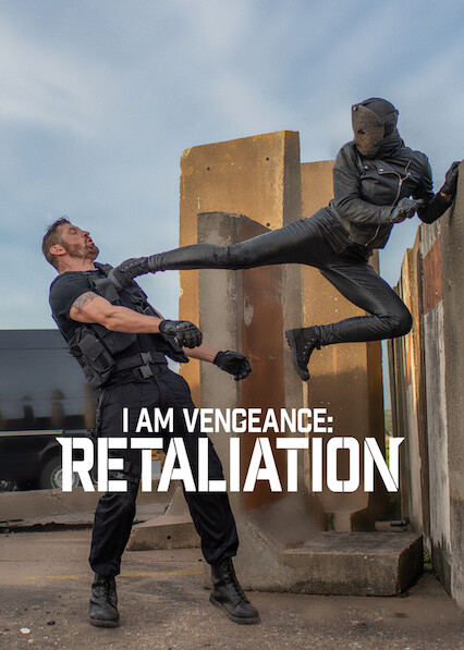 I Am Vengeance: Retaliation on Netflix USA