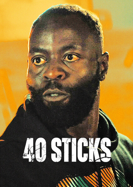 40 Sticks on Netflix USA