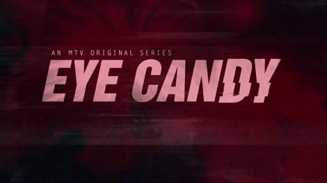 MTV Eye Candy Title Card