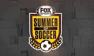 Fox Sports Summer of Soccer