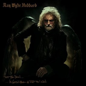 Ray Wylie Hubbard Tell The Devil