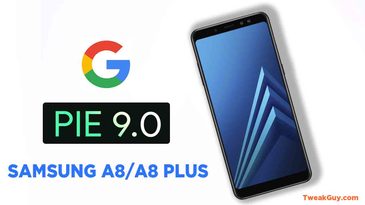 Download Install Android Pie For Samsung A8 A8 Plus