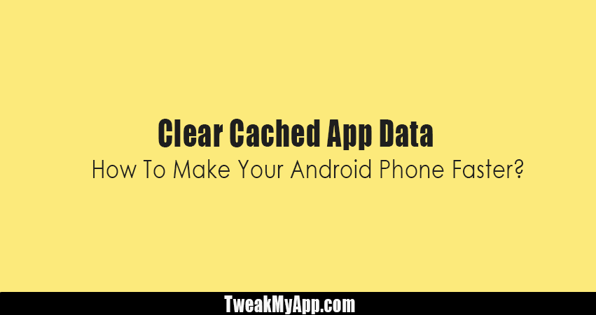 Clear Cached App Data