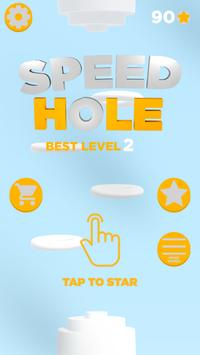 Speed Hole poster