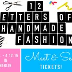 12 Letters of Handmade Fashion Meet & Sew – Tickets!