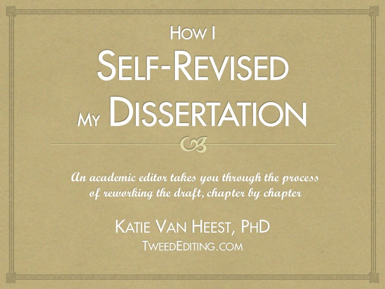 Self-Revising the Dissertation