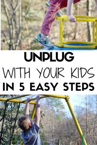 Unplug With Your Kids in Five Easy Steps