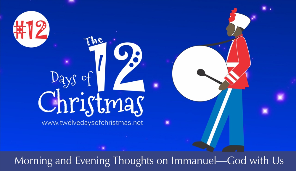 12: On the Twelfth Day of Christmas | Twelve Days of Christmas