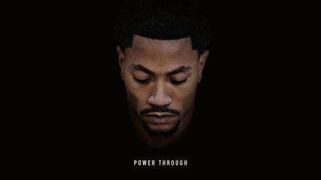powerthroughderrickrose