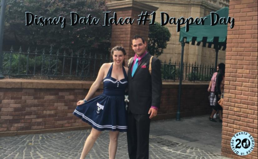 disney date idea 1 dapper day twenty something in orlando