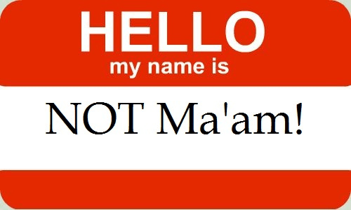 Ma'am? by AMA - Hello Poetry