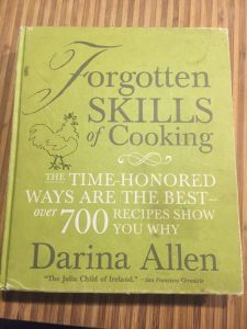 My grungy, well-worn copy of the Forgotten Skills of Cooking cookbook