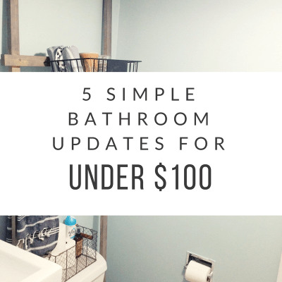 5 Simple Bathroom Updates for Little or No Money