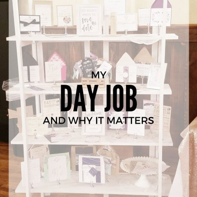 My Day Job and Why It Matters