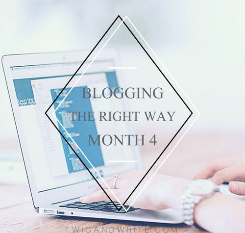 blogging the right way after 4 months