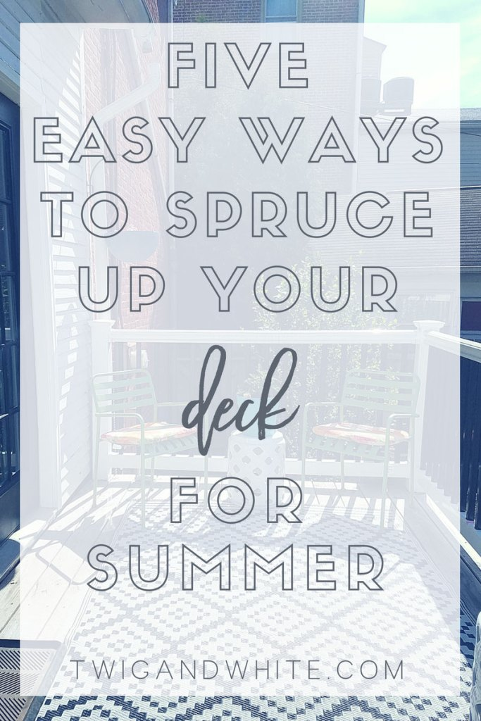 five easy ways to spruce up your deck for summer