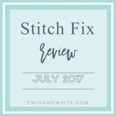 StitchFix Review July 2017
