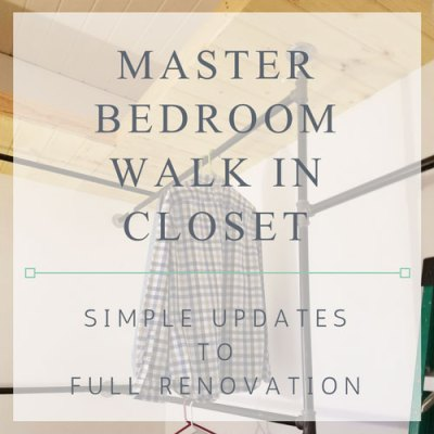 Walk In Closet Update to Full Renovation