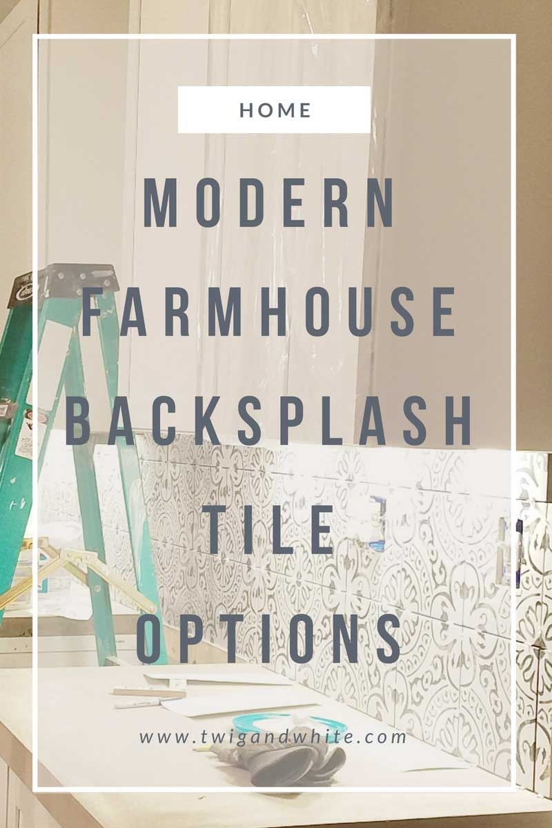 Modern Farmhouse Backsplash Tile Options Twig White