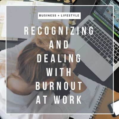 Recognizing and Dealing with Burnout at Work