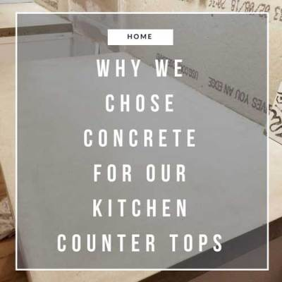 Why We Chose Concrete for Our Kitchen Countertops