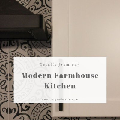 Details from our Modern Farmhouse Kitchen
