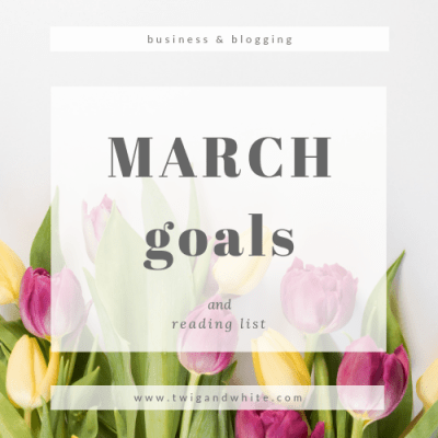 March Goals and Reading List