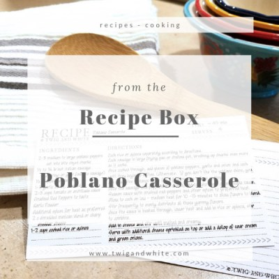 B's Recipe Box: Poblano Casserole