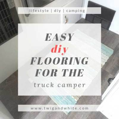 Easy DIY Flooring for the Truck Camper