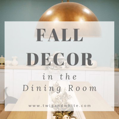 Fall Decor in the Dining Room and Fall Centerpiece