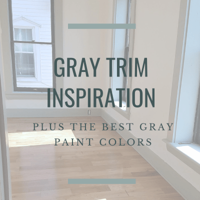 Gray Trim Inspiration and The Best Gray Paint Colors